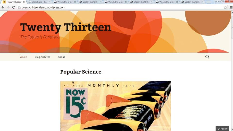 Welcome: Start with a Theme: Twenty Thirteen