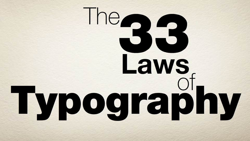 Introduction: The 33 Laws of Typography