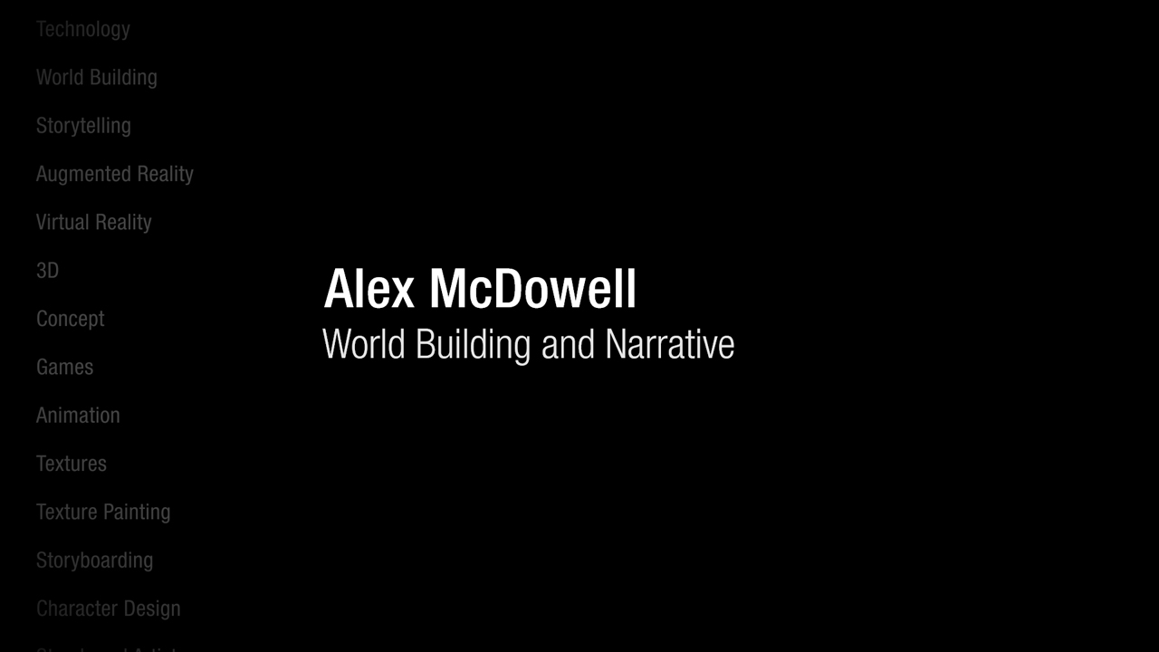 Learning: Alex McDowell: World Building and Narrative