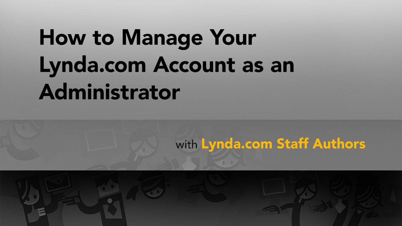 Downloading and scheduling a report: How to Manage Your Lynda.com Account as an Administrator