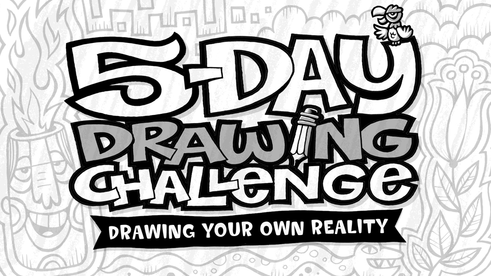 5 day drawing challenge drawing your own reality