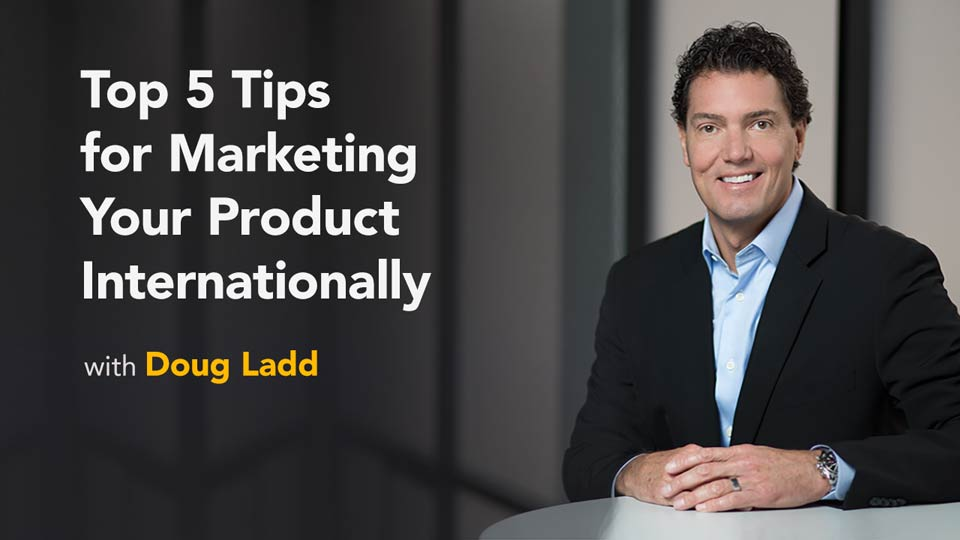 Learn about the new market: Top 5 Tips for Marketing Your Product Internationally