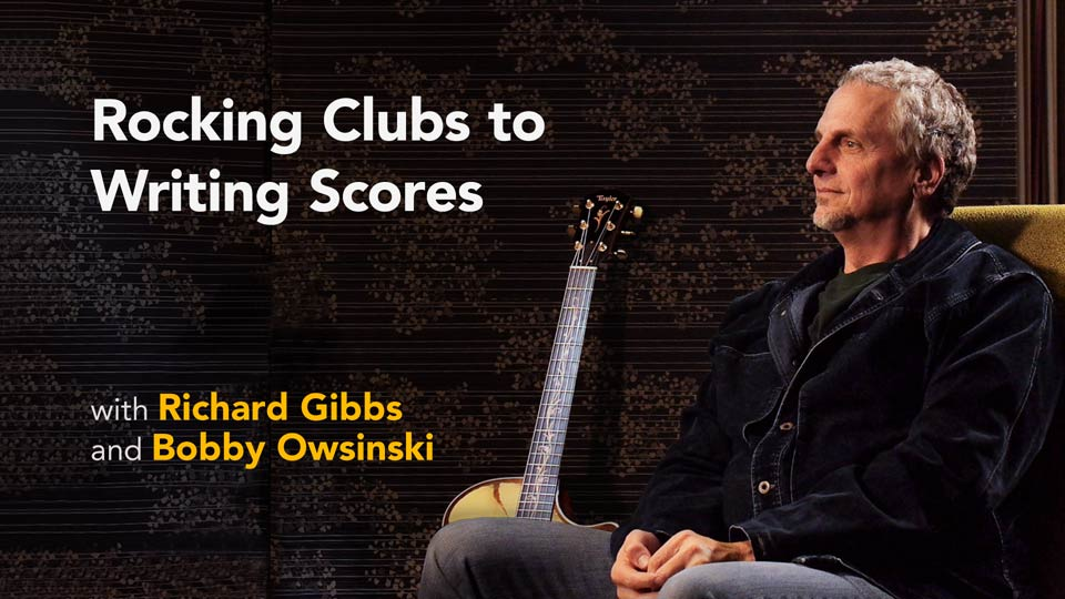 Preview: Richard Gibbs with Bobby Owsinski: Rocking Clubs to Writing Scores