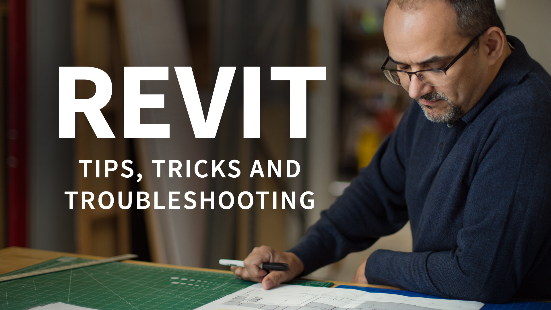 Revit Tips Tricks and Troubleshooting