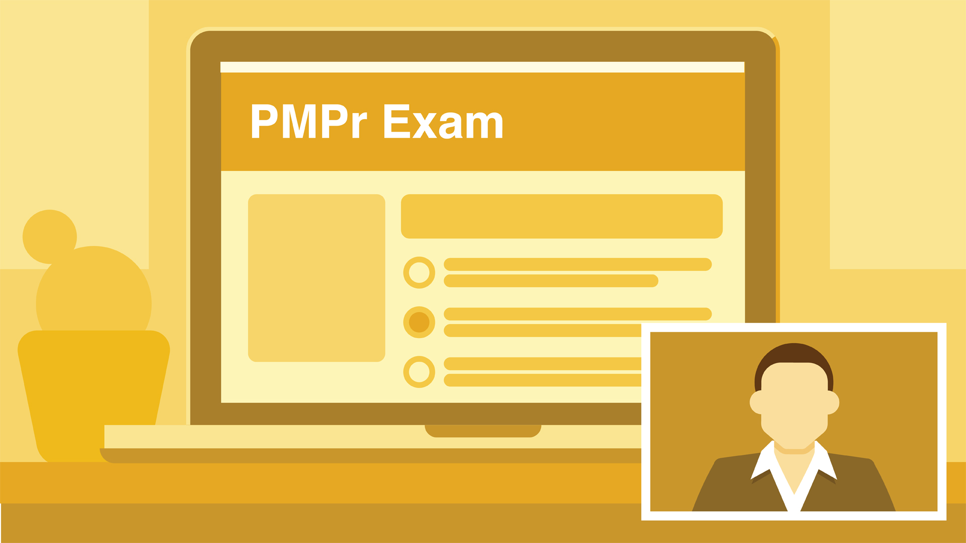 Welcome: Introduction to the Project Management Professional (PMP)® Exam