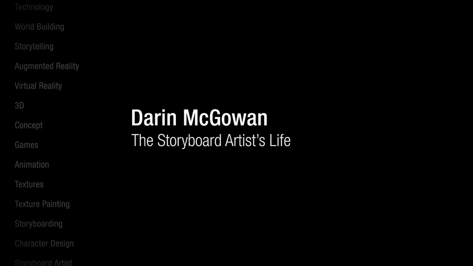 Darin McGowan: The storyboard artist's life: Darin McGowan: The Storyboard Artist's Life