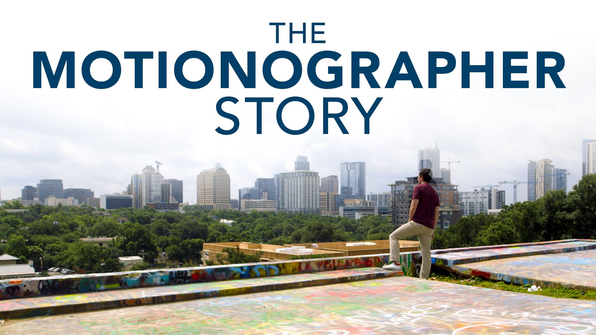 The Motionographer Story: The Motionographer Story