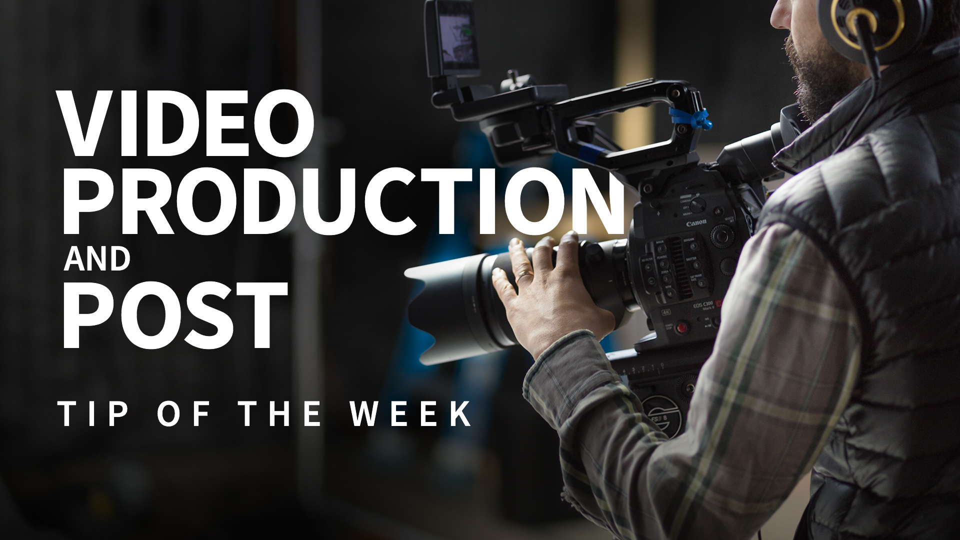 Recording log mode in camera: Video Production and Post Tip of the Week