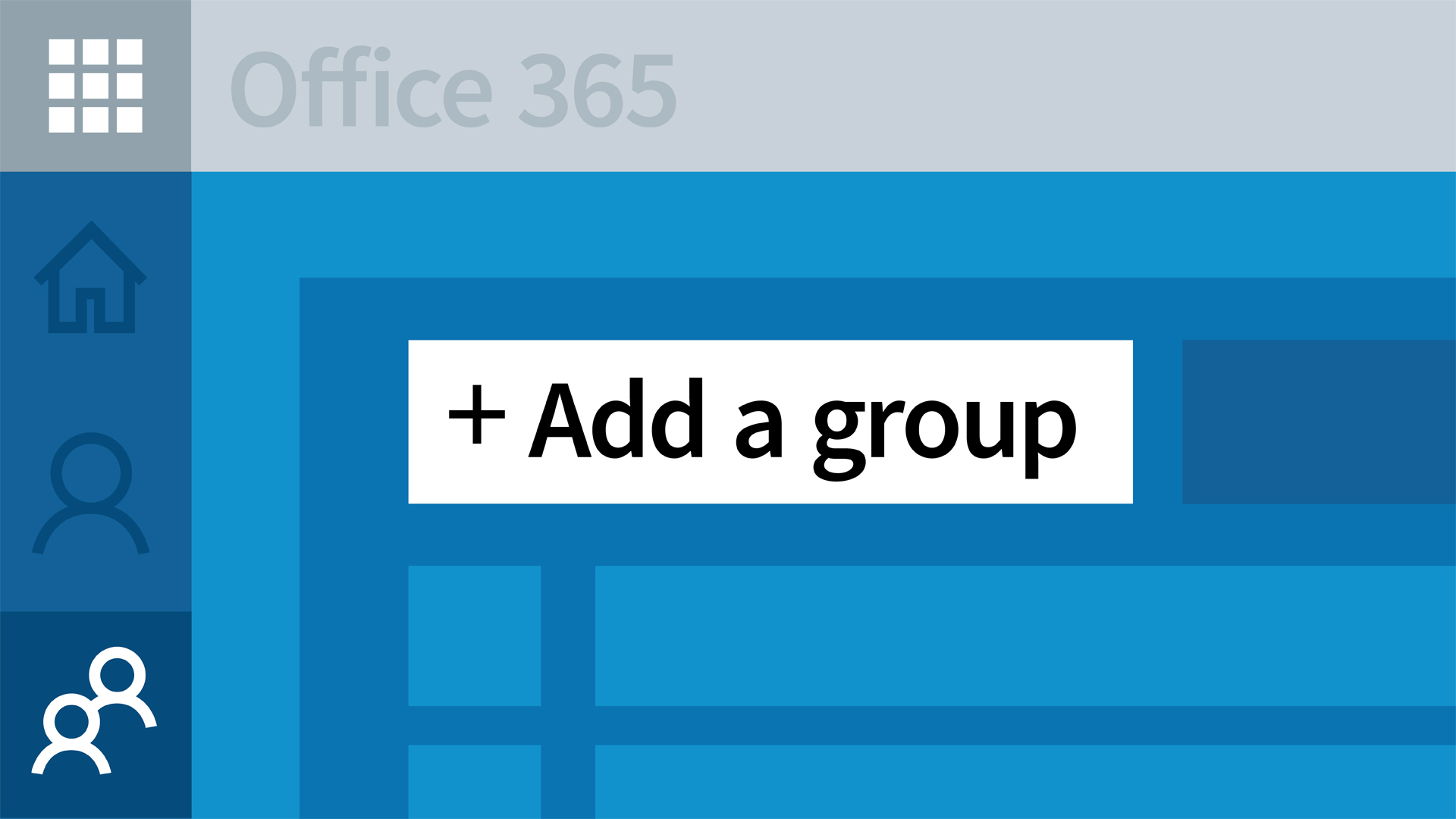 Welcome: Office 365: Groups for Administrators