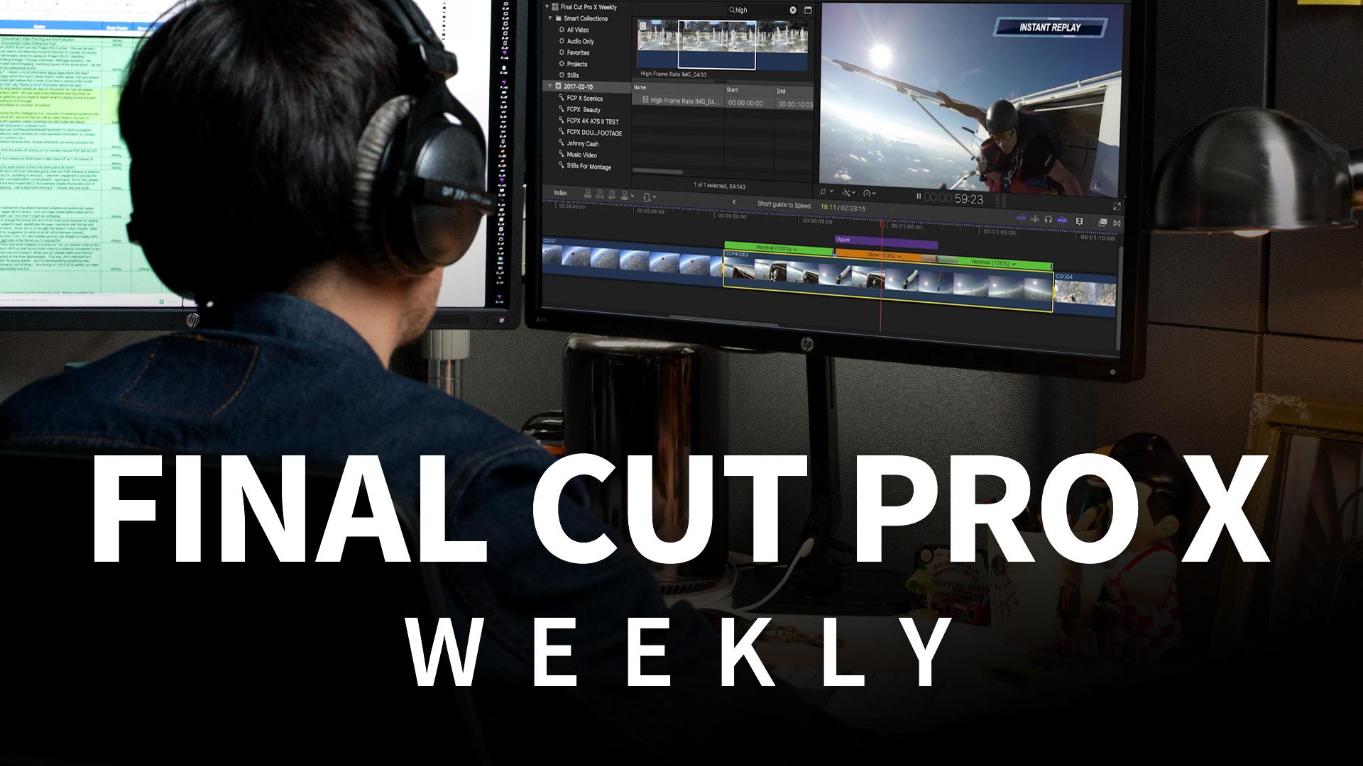 Final Cut Pro X Weekly
