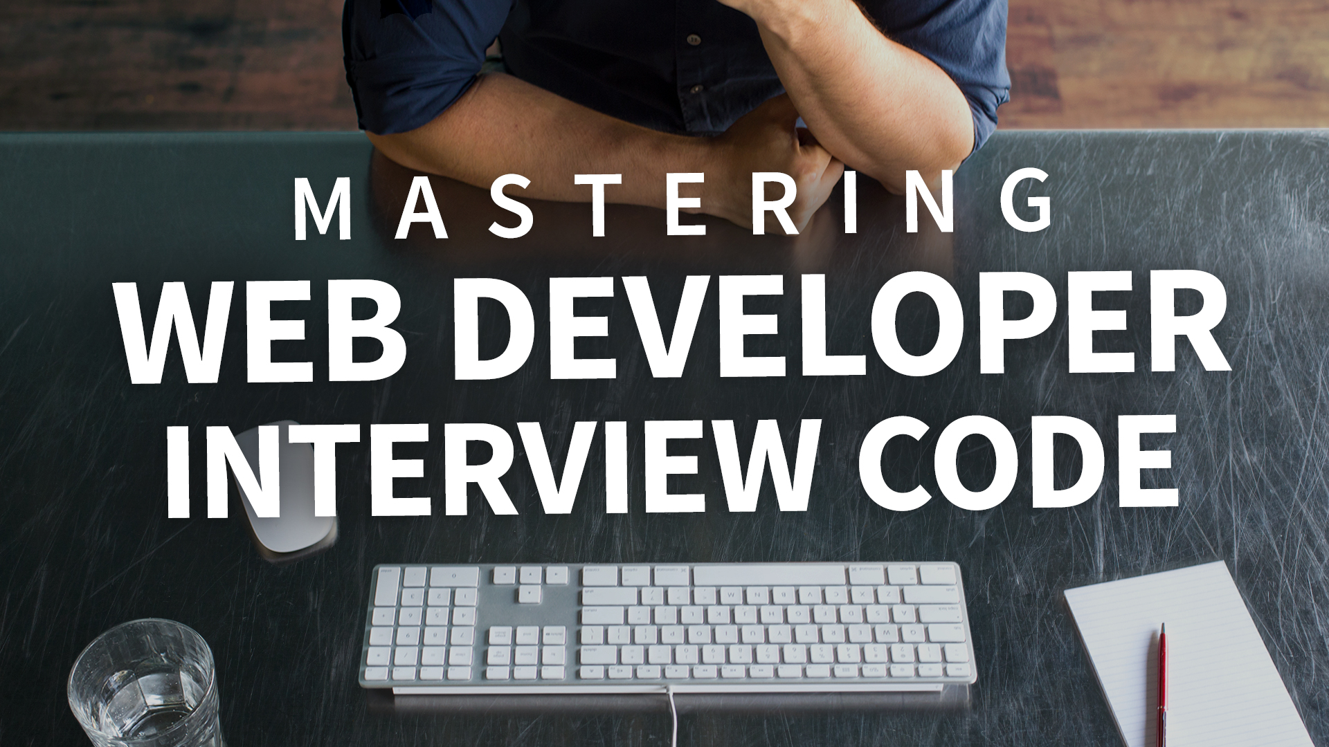 Mastering Web Developer Interview Code