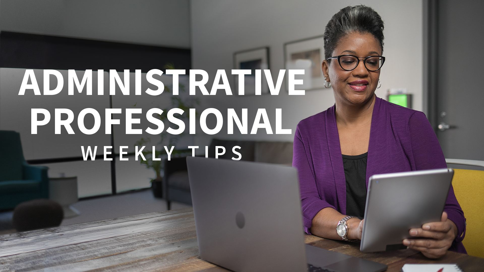 administrative professional weekly tips