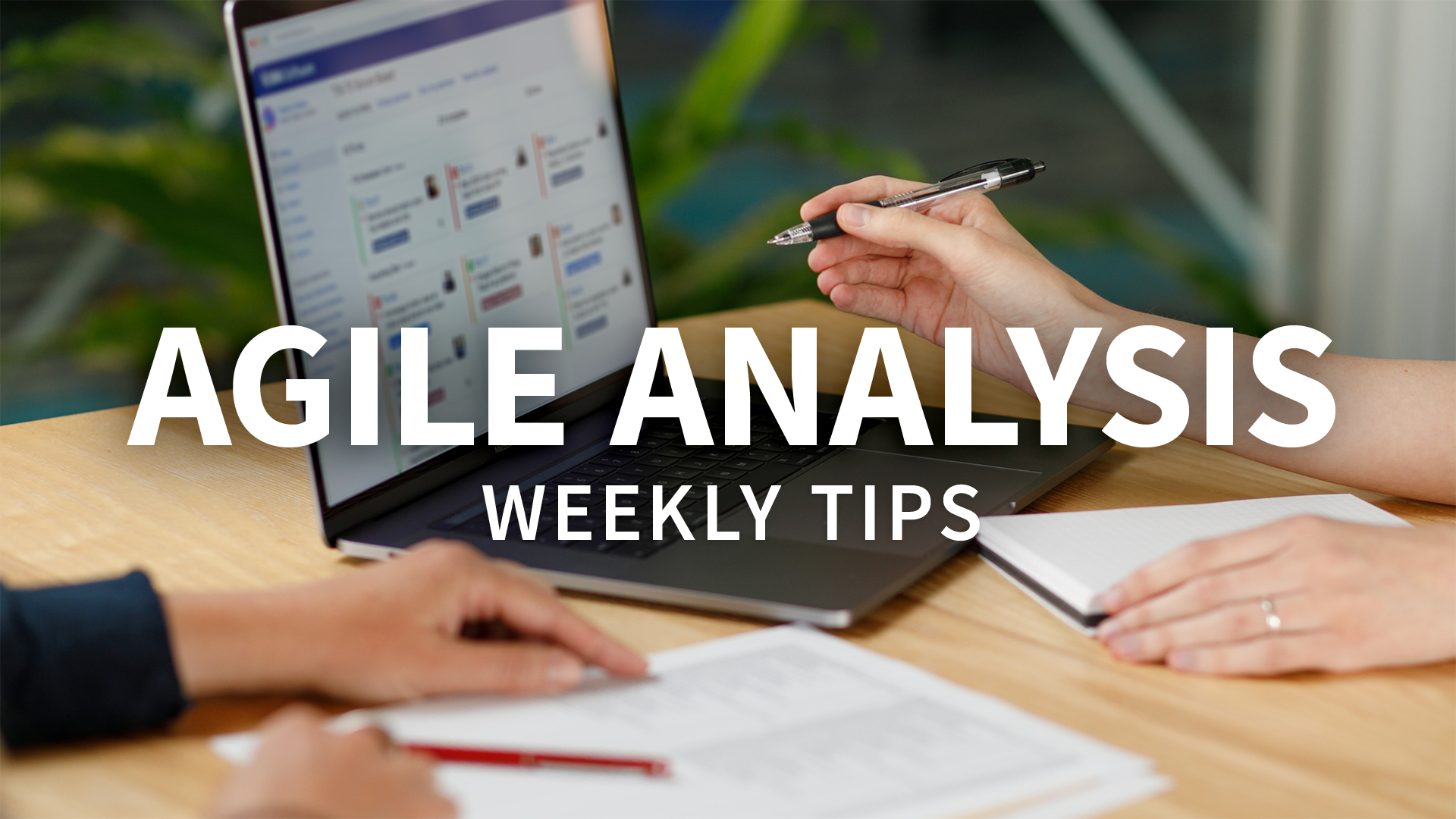 Working the scrum master relationship as a product owner: Agile Analysis Weekly Tips