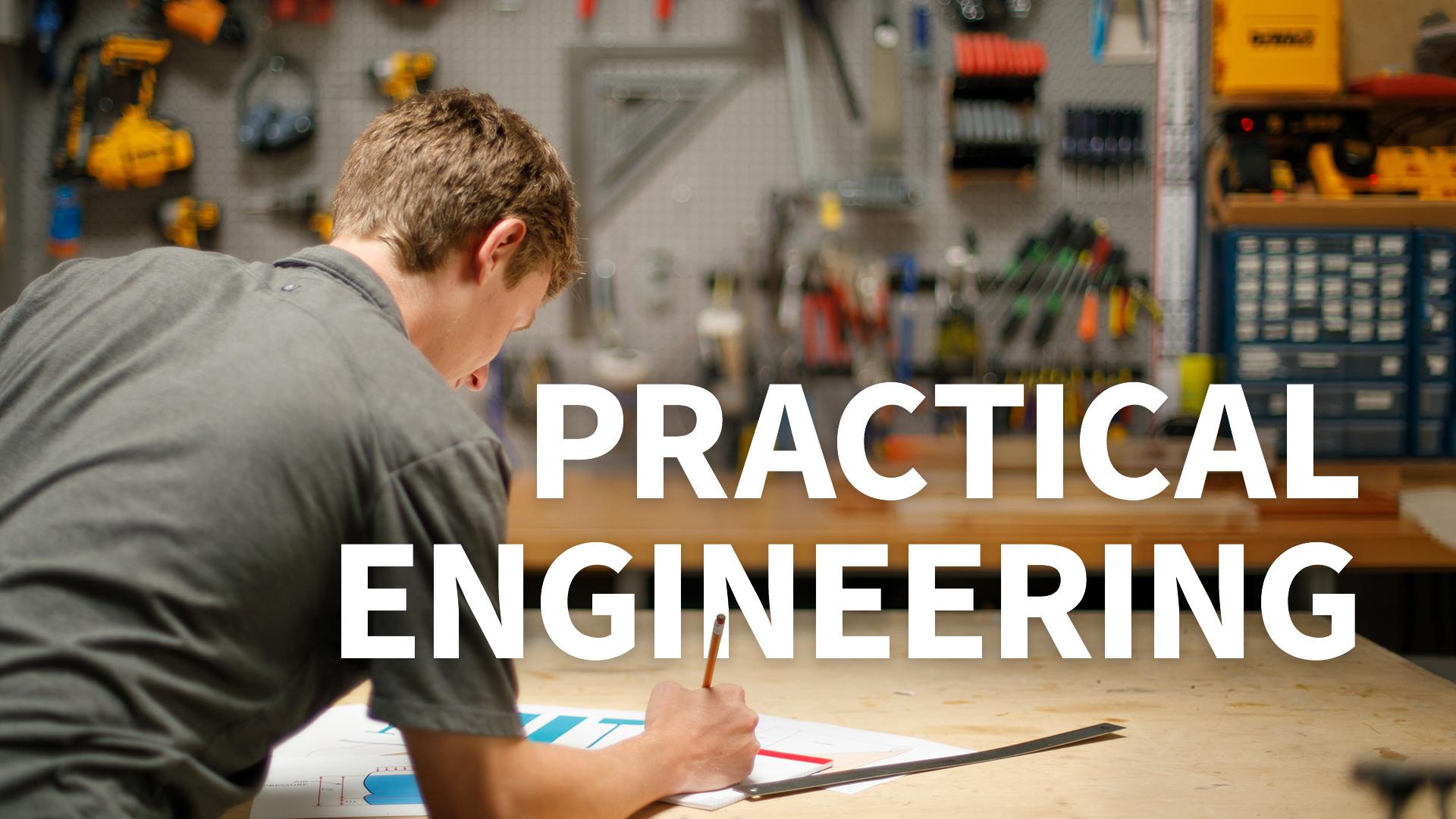 Practical Engineering