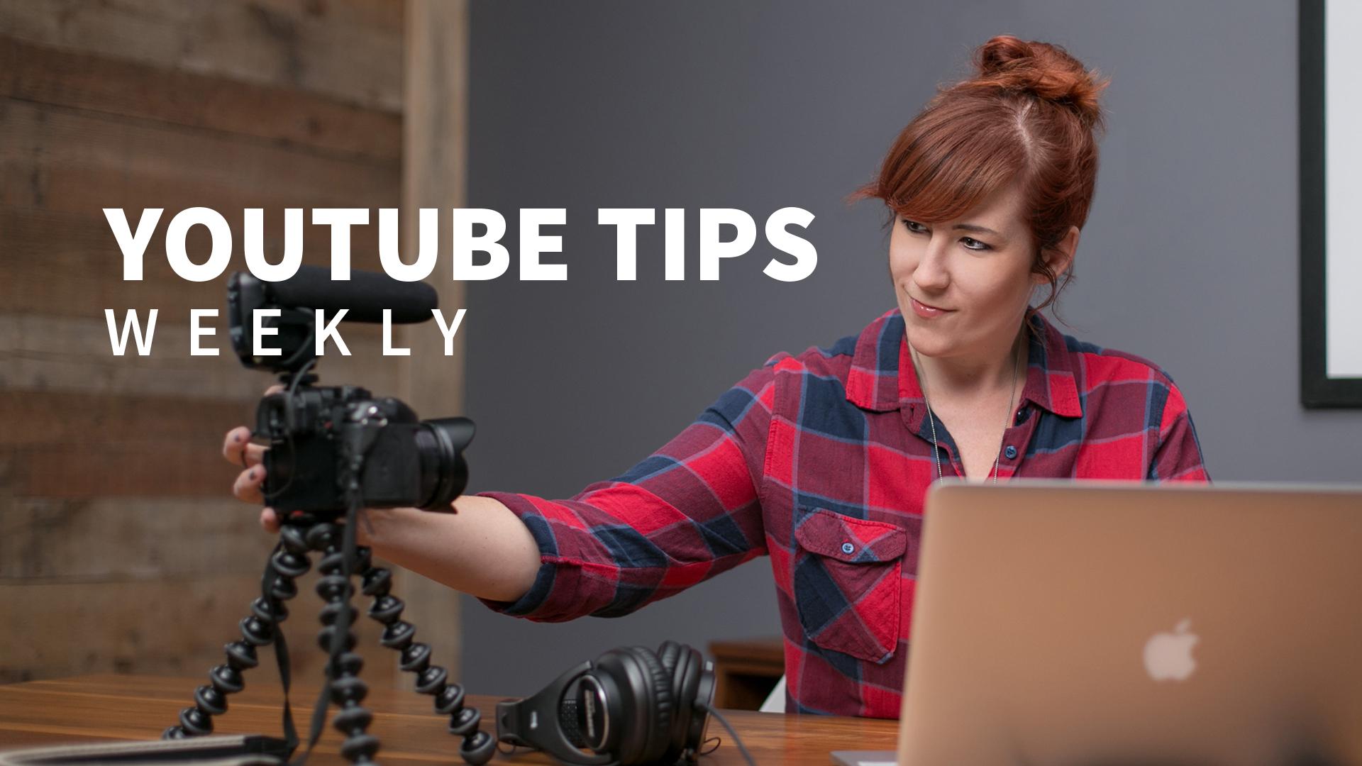 YouTube Tips Weekly