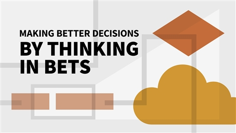 course illustration for Making Better Decisions by Thinking in Bets