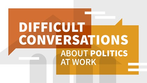 course illustration for Difficult Conversations about Politics at Work