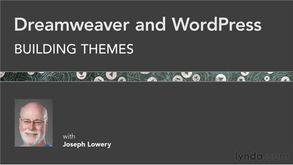 Next steps: Dreamweaver and WordPress: Building Themes