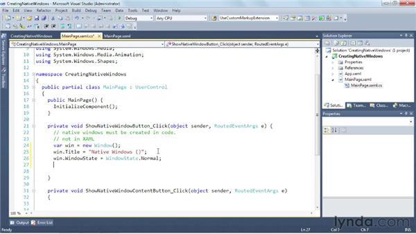 Creating native windows: Silverlight 5 Essential Training