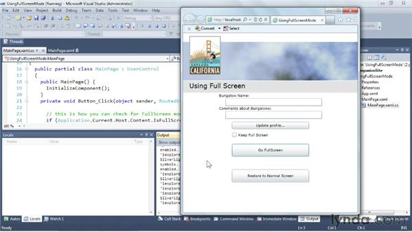 Maximizing a window with full screen mode: Silverlight 5 Essential Training