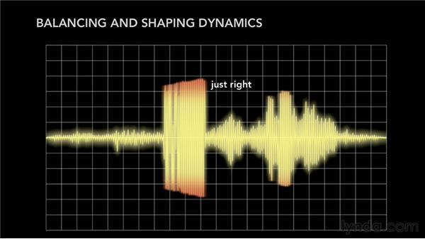 Balancing and shaping track dynamics: Pro Tools Mixing and Mastering