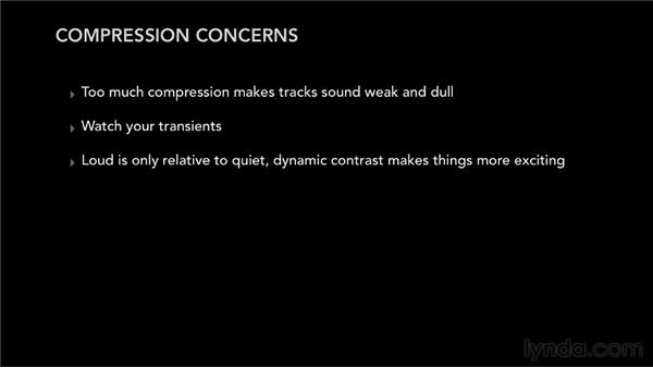 Reviewing dynamics concerns: How much is too much?: Pro Tools Mixing and Mastering