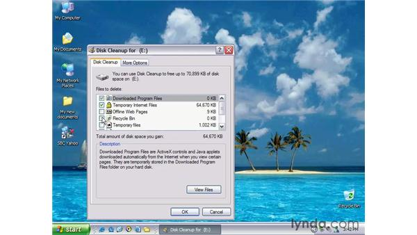 disk cleanup: Windows XP Essential Training