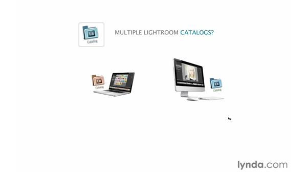 Understanding how to work with multiple catalogs: Lightroom 4 Catalogs in Depth