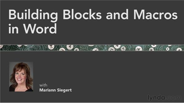 Goodbye: Building Blocks and Macros in Word