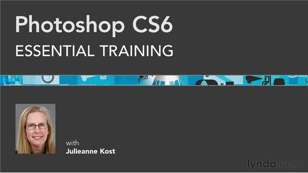 : Photoshop CS6 Essential Training