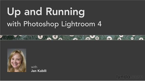 Next steps: Up and Running with Lightroom 4