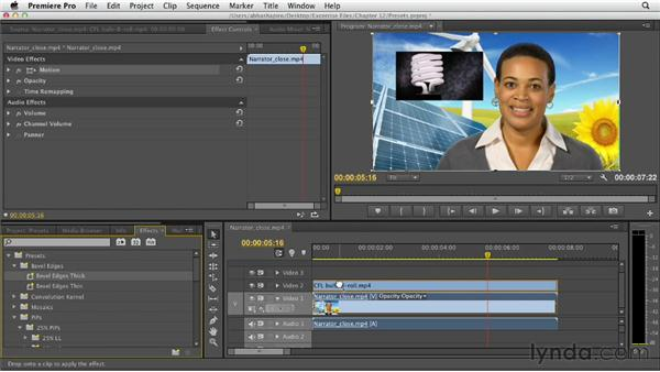 Applying presets and motion effects: Premiere Pro CS6 Essential Training