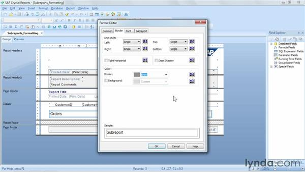 Formatting subreports: Crystal Reports 2011 Essential Training