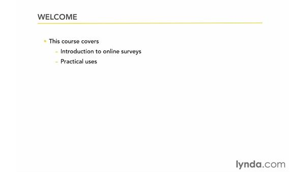Welcome: Up and Running with Online Surveys