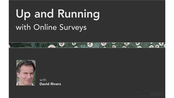 Next steps: Up and Running with Online Surveys