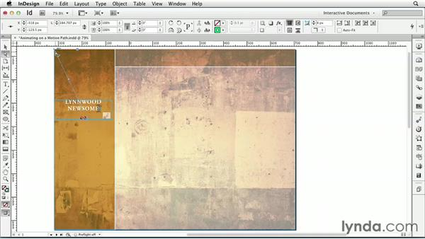 Animating on a motion path: InDesign CS6: Interactive Documents