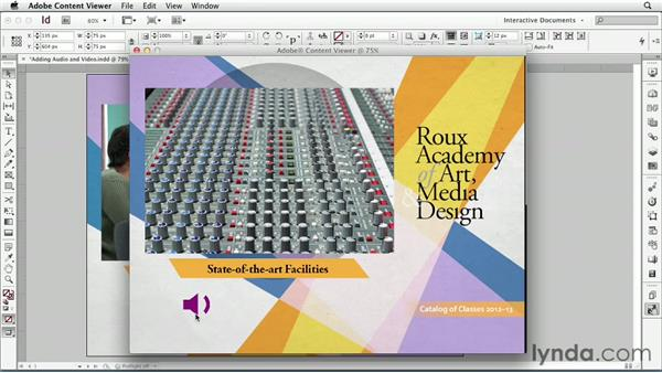Adding audio and video : InDesign CS6: Interactive Documents