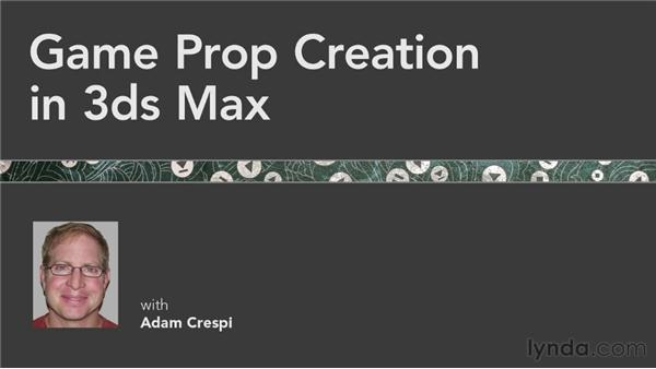 Final thoughts: Game Prop Creation in 3ds Max