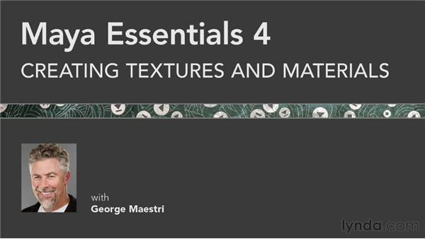 Goodbye: Maya Essentials 4: Creating Textures and Materials