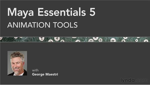 Goodbye: Maya Essentials 5: Animation Tools