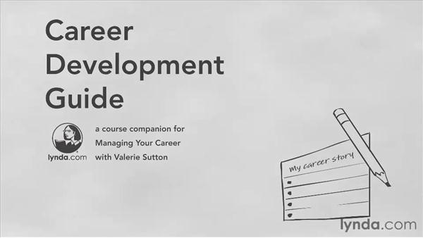 Using the Career Development Guide: Managing Your Career