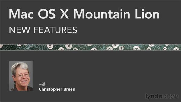 Goodbye: Mac OS X Mountain Lion New Features