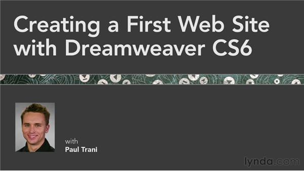 Goodbye: Creating a First Web Site with Dreamweaver CS6