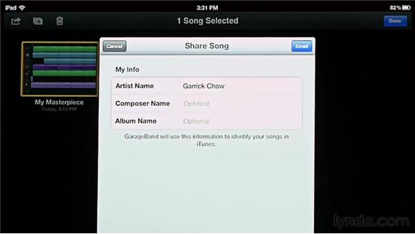 Sending your song over email: GarageBand for iOS Essential Training