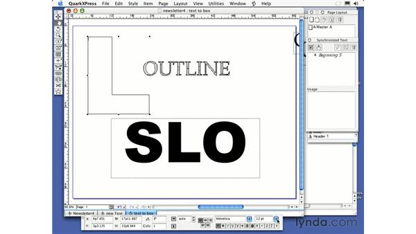turning text into a bezier box: QuarkXPress 6 Essential Training