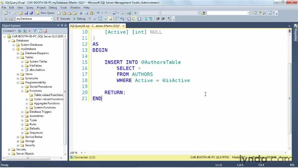 Exploring table value functions: SQL Server: Triggers, Stored Procedures, and Functions