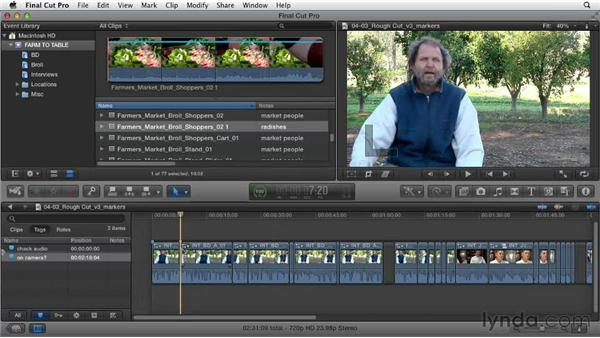 Identifying and marking project needs: Documentary Editing with Final Cut Pro X v10.0.9
