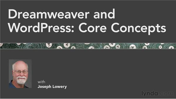 Next steps: Dreamweaver and WordPress: Core Concepts