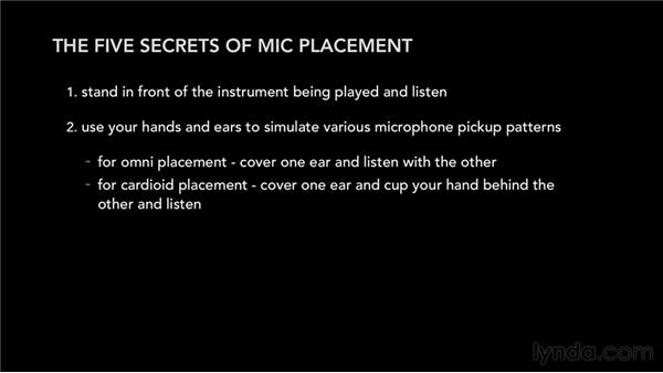 The secret to mic placement: Audio Recording Techniques