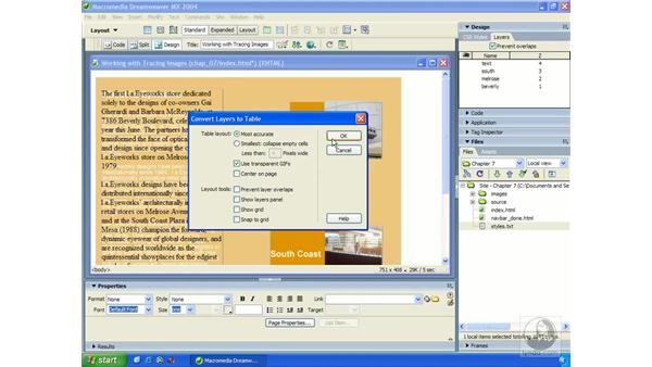 converting layers to tables: Dreamweaver MX 2004 Essential Training
